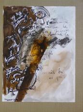 Sentir -encore la -douleur, la -défaite, la honte -de t'avoir aimé -encore une fois -mais tu es parti (2008) : technique mixte sur Papier   32 x 25 cm.
